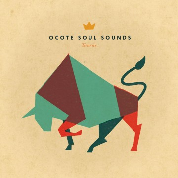 ocote soul sounds taurus